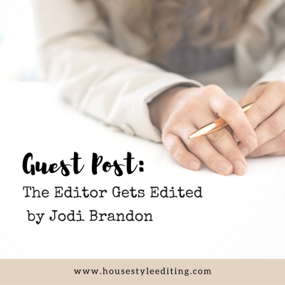 The Editor Gets Edited by Jodi Brandon