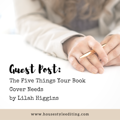 The 5 Things Your Book Cover Needs by Lilah Higgins