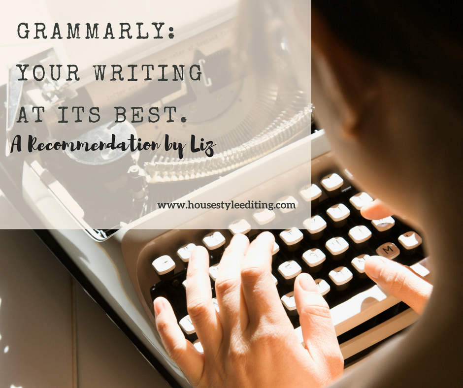 Grammarly: An Editor's Recommendation