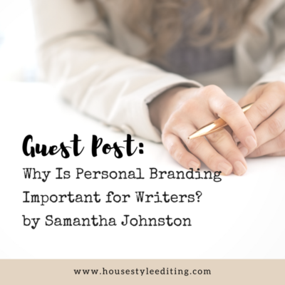 Why is Personal Branding Important for Writers? By Samantha Johnston
