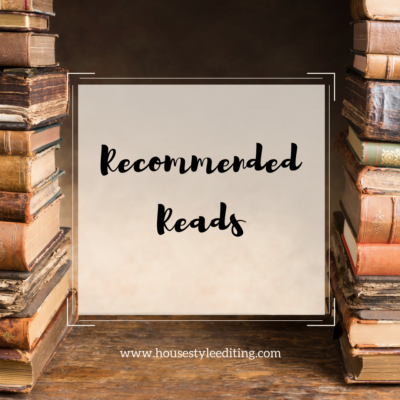 Recommended Reads | January | House Style Editing