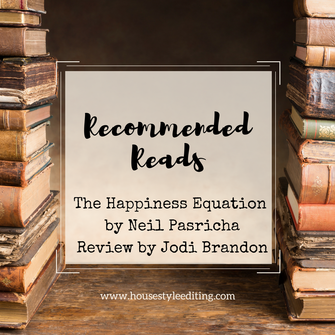 The Happiness Equation – A Review by Jodi Brandon