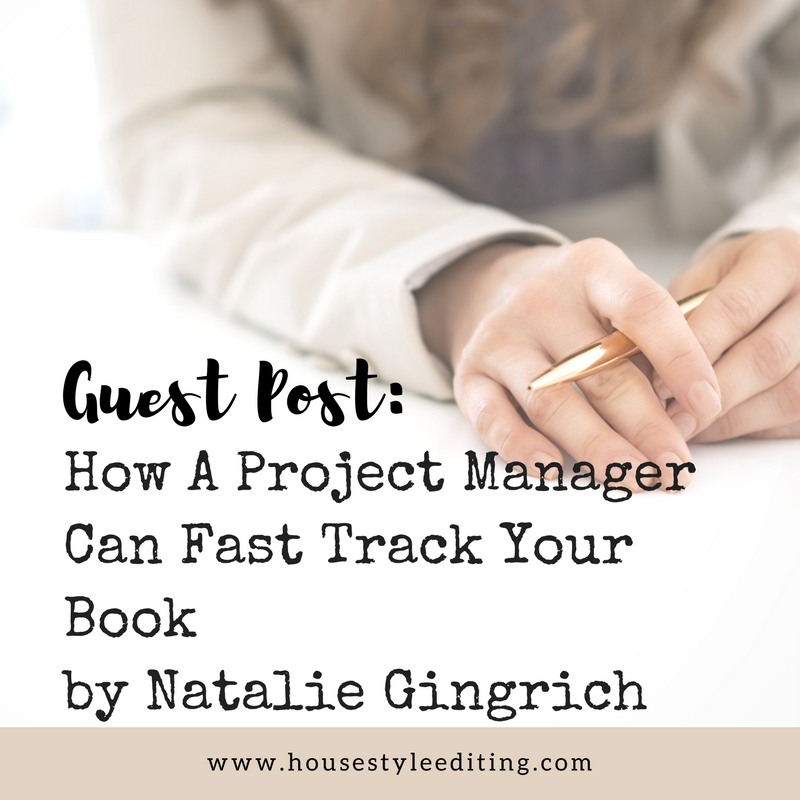 How Hiring a Project Manager Will Fast Track Your Book by Natalie Gingrich